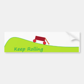 Keep Rollin Bumper Sticker Car Bumper Sticker