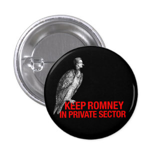 Keep Romney in Private Sector Button