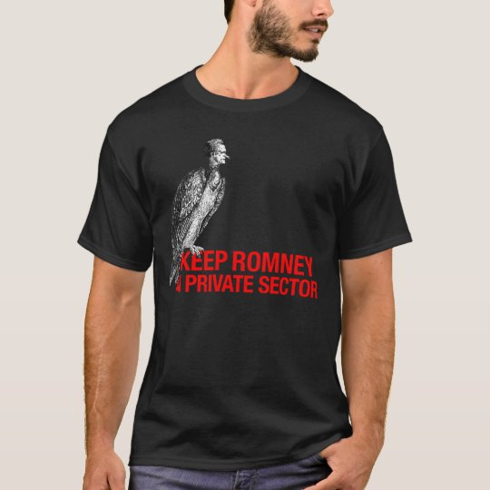 Keep Romney in Private Sector T-Shirt