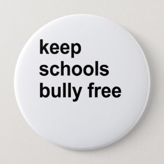 keep schools bully free pinback button