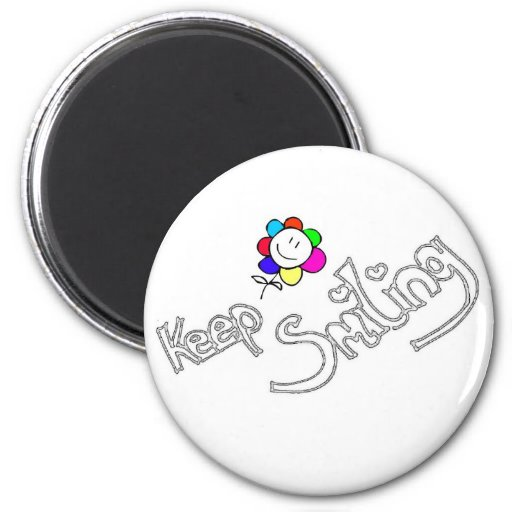 Keep smiling 2 inch round magnet