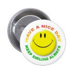 KEEP SMILING ALWAYS ANSTECKNADELBUTTON