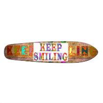 KEEP SMILING SKATEBOARD