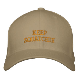 Keep Squatchin Hat Embroidered Baseball Caps
