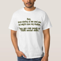 Keep Staring Cure Autism Social Skills T-Shirt