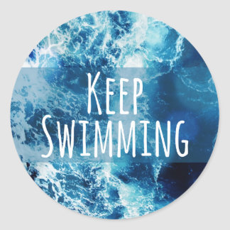 Keep Swimming Ocean Motivational Classic Round Sticker