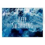 Keep Swimming Ocean Motivational Greeting Card