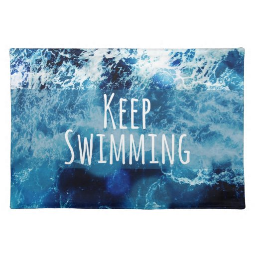 Keep Swimming Ocean Motivational Placemat