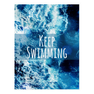 Keep Swimming Ocean Motivational Postcard