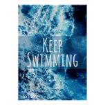 Keep Swimming Ocean Motivational Poster