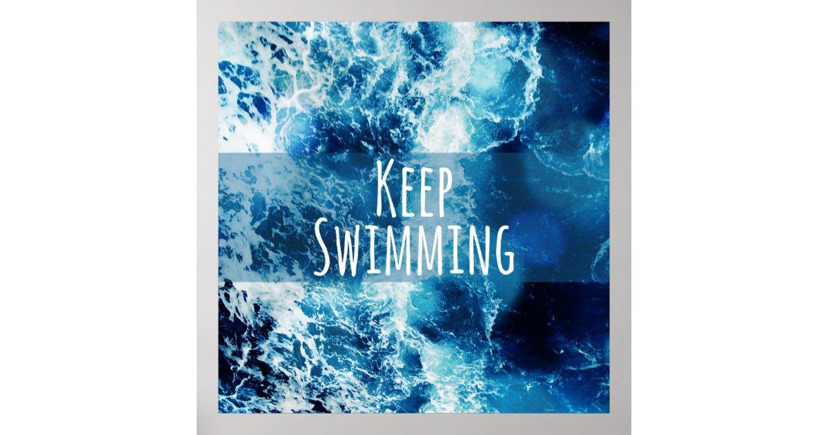 Keep Swimming Ocean Motivational Poster Zazzle Com