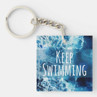 Keep Swimming Ocean Motivational Single-Sided Square Acrylic Keychain