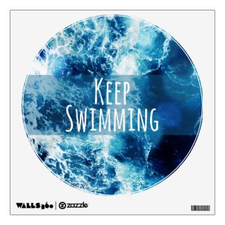 Keep Swimming Ocean Motivational Wall Decal