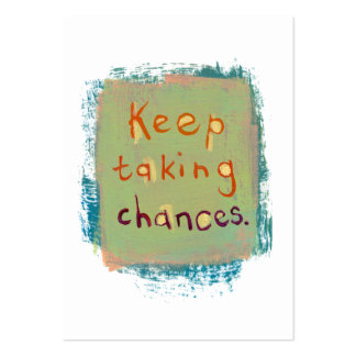 Keep taking chances stay open young at heart large business card