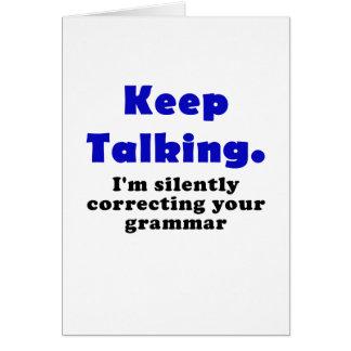 Keep Talking Im Silently Correcting your Grammar Card