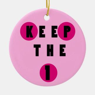 Keep the 1 Ornament