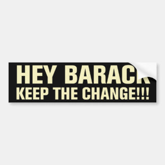 Keep The Change Bumper Sticker Car Bumper Sticker