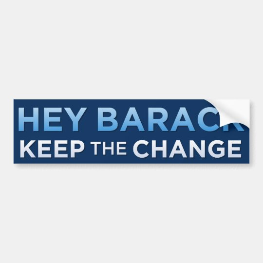 'Keep The Change' Obama Bumper Sticker