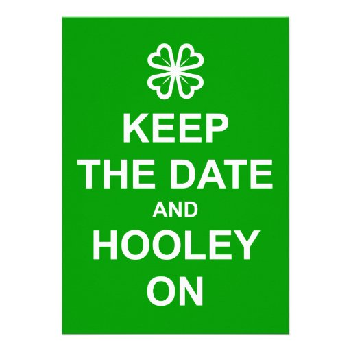 'Keep the Date and Hooley On' invitation