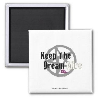 Keep The Dream Alive on Mall Rats Symbol 2 Inch Square Magnet