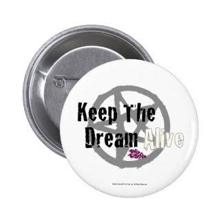 Keep The Dream Alive on Mall Rats Symbol Button