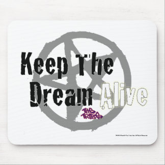 Keep The Dream Alive on Mall Rats Symbol Mousepads