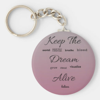 Keep The Dream Alive - Typographical Purple/Pink Keychain