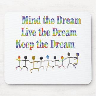 Keep the Dream Mousepads