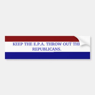 KEEP THE E.P.A. BUMPER STICKER