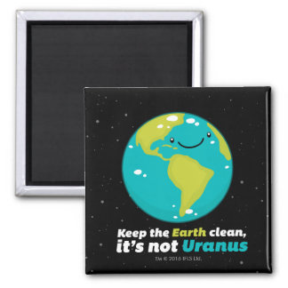 Keep The Earth Clean Magnet