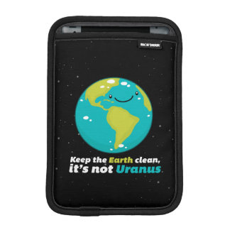 Keep The Earth Clean Sleeve For iPad Mini