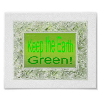 Keep the earth green poster