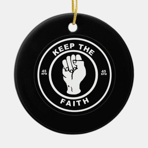 Keep The Faith 45rpm vinyl Ceramic Ornament