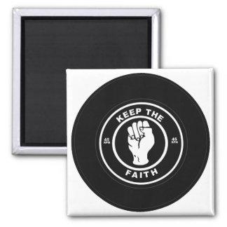 Keep The Faith 45rpm vinyl Fridge Magnet