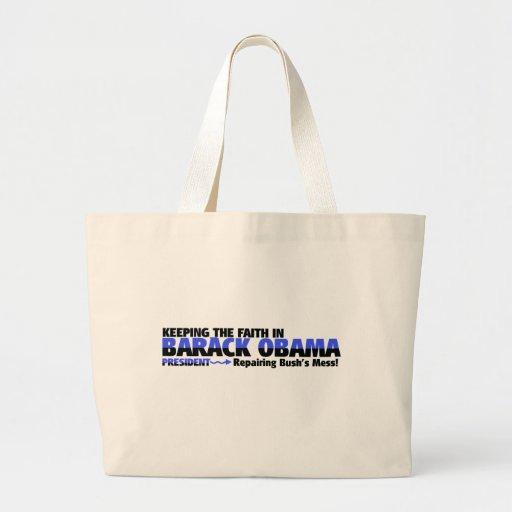 KEEP THE FAITH IN  BARACK OBAMA TOTE BAG