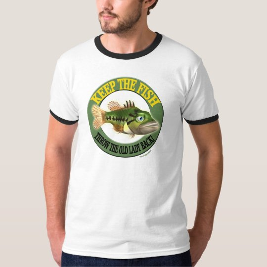 Keep The Fish Fishing T-shirts
