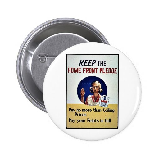 Keep The Home Front Pledge 2 Inch Round Button