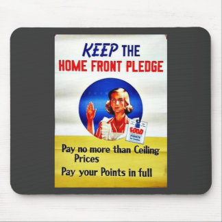 Keep The Home Front Pledge Mousepads