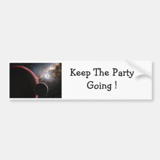Keep The Party Going Bumper Stickers