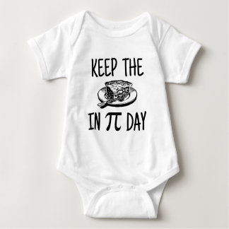 Keep The Pie in Pi Day Baby Bodysuit