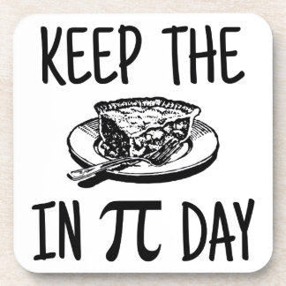 Keep The Pie in Pi Day Coaster