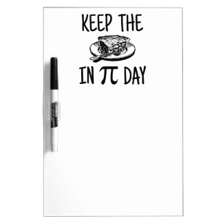 Keep The Pie in Pi Day Dry-Erase Board