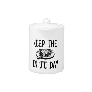 Keep The Pie in Pi Day Teapot