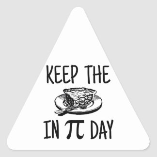 Keep The Pie in Pi Day Triangle Sticker