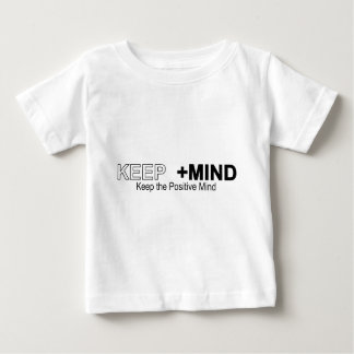Keep The Positive Mind Baby T-Shirt