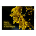 Keep the Son in Your Eyes Encouragement Greeting Card