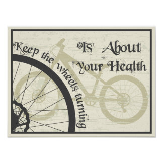 Keep the wheel turning poster