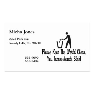 Keep The World Clean You Slob Business Card