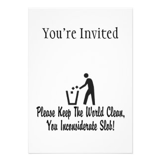 Keep The World Clean You Slob Personalized Invite