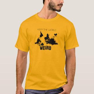 Keep The World Weird T-Shirt